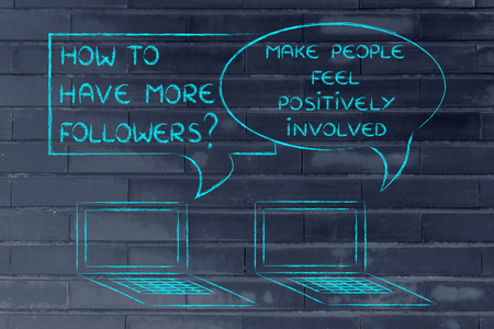 involved: computer conversation about blogging advice: make people feel positively involved