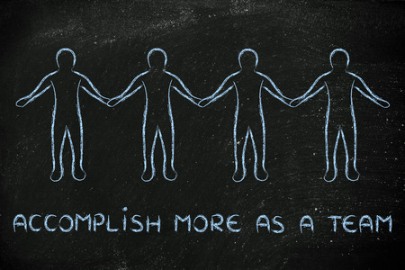 accomplish: accomplish more as a team: group of people standing together holding hands
