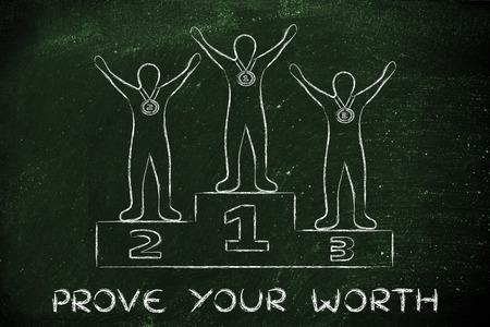 worth: concept of proving your worth: champions on podium
