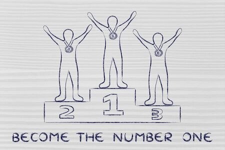 become: concept of become the number one: champions on podium Stock Photo