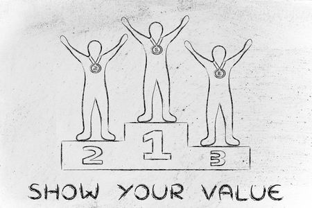 competitive advantage: concept of showing your value: champions on podium