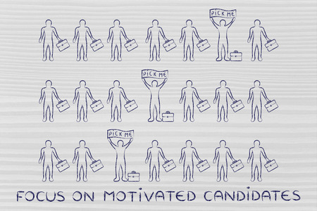 candidates: Focus on motivated candidates: a few standing out from the crowd with a Pick me banner