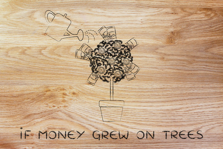 grew: if money grew on trees: plant with banknotes and coins between the leaves and water can