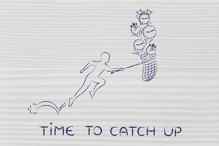 catch up: time to catch up: man with small net running to collect clocks