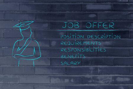 competencias laborales: estudiante graduado reflexivo mirando a los elementos de una oferta de empleo