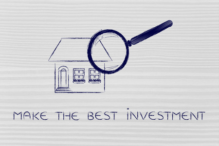 make an investment: make the best investment: magnifying glass analyzing a residential house