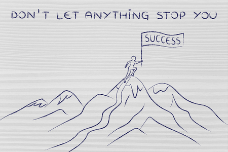 dont let anything stop you: person who reached the top of a mountain holding a Success banner Stock Photo