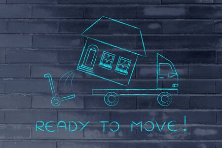 moving company: ready to move: loading an entire house on moving company truck, funny metaphor