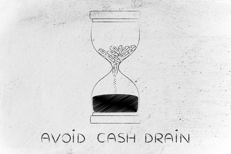 savings problems: avoid cash drain: hourglass with coins melting into sand, concept of cash drain