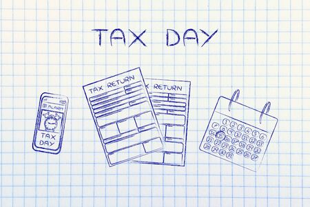 withholding: Tax Day: tax return forms to fill out, calendar and smartphone with alert