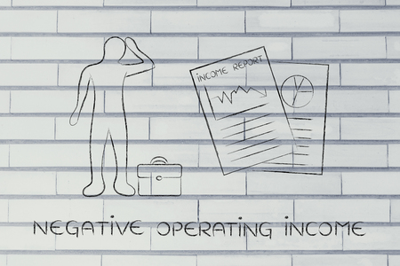 net income: Negative Operating Income: stressed business man and negative results from Income Report documents