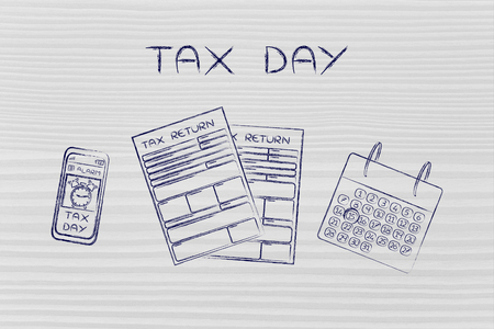 Tax Day: tax return forms to fill out, calendar and smartphone with alert