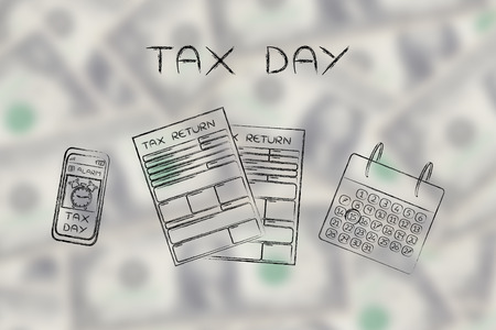 declare: Tax Day: tax return forms to fill out, calendar and smartphone with alert