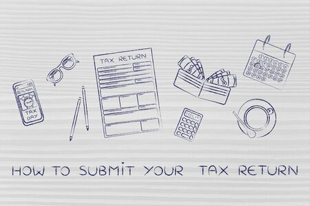 how to submit your tax return: forms to fill out, surrounded by office desk objects & smartphone with alert Stock Photo