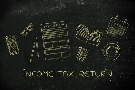 declare: Income Tax Return: tax return forms to fill out, surrounded by office desk objects & smartphone with alert
