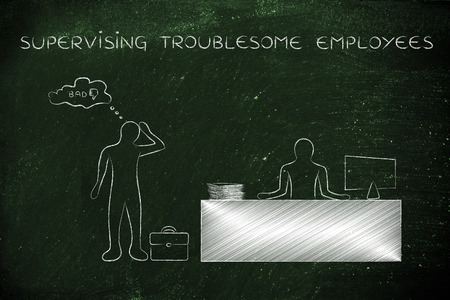 troublesome: supervising troublesome employees: evaluating a performance as bad