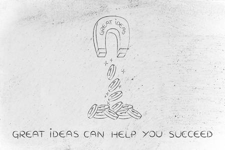 great ideas attracting money like a magnet, metaphor of how to achieve success and good profits