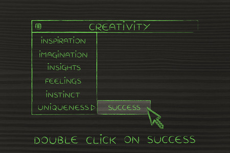 activating: Creativity menu in dropdown style, metaphor of selecting and activating the best choices for your work