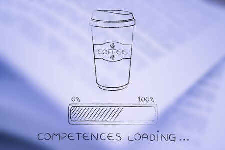 competences: coffee tumbler with funny progress bar Competences loading, awakeness-related concept