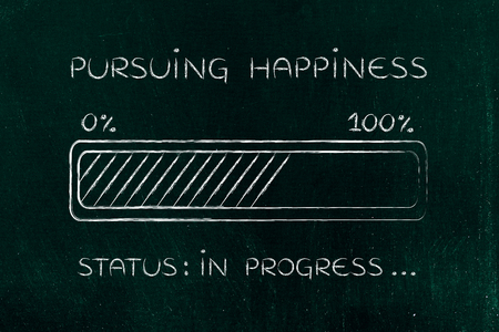 pursue: pursuing happiness: illustration with text and progress bar with status loading