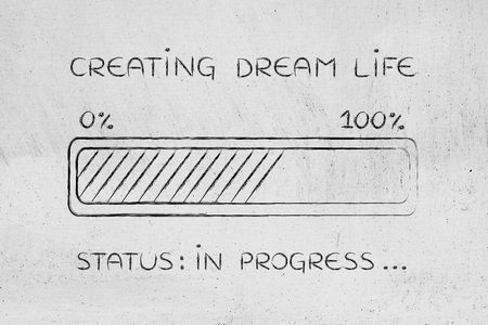 pursue: creating dream life: illustration with text and progress bar with status loading