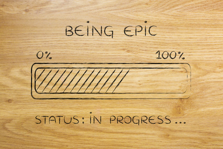 pursue: being epic: illustration with text and progress bar with status loading