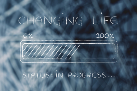 changing life: illustration with text and progress bar with status loading Banque d'images
