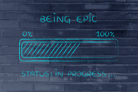 unconventional: being epic: illustration with text and progress bar with status loading