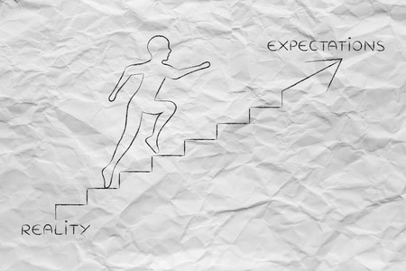 reality or expectations: metaphor of man climbing stairs fast, with captions