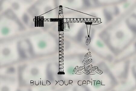 텍스트와 거대한 동전의 산 타워 크레인 귀하의 자본을 구축