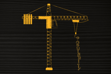 popularity: Popularity text being build by a tower crane, conceptual illustration