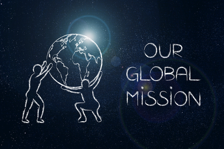 our global mission, company philisophy concept: men lifting up world globe with light flare next to caption