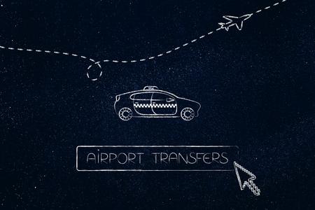 世界旅行の概念: 空港転送タクシー車ボタンおよび乗車を予約するカーソルと背景を飛んでいる飛行機 写真素材