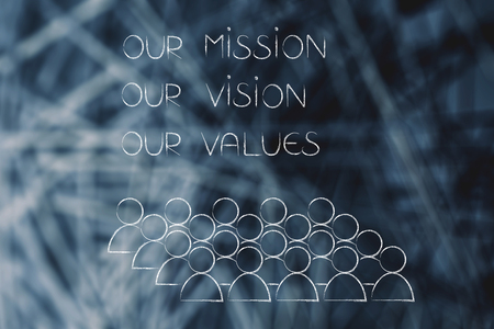 our mission, our vision, our values text with group of people or company employees below, business concept illustration
