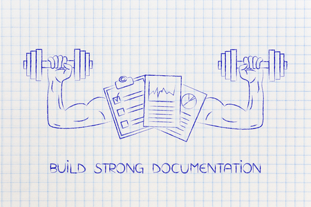 build strong documentation conceptual illustration: documents with muscled arms lifting dumbbells