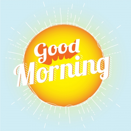 morning: Good Morning  Illustration