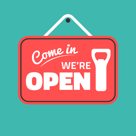 come in: come in we are open sign,bottle opener sign,beer pub,welcome sign Illustration