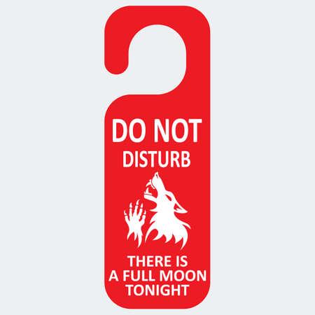 not full: Vector do not disturb.  Werewolf full moon. Fantesy graphic eps 10. Illustration
