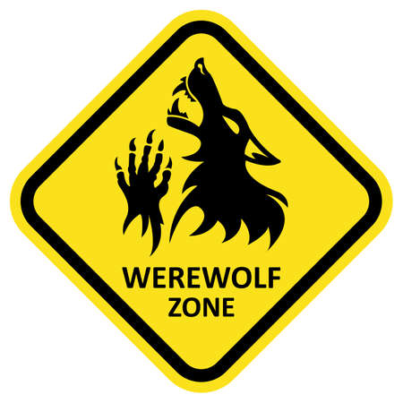 Vector warning sign. Werewolf zone. Fantesy graphic eps 10.