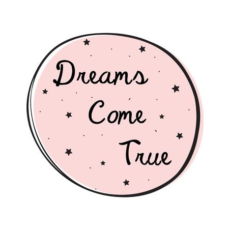 Dreams Come True Lettering Illustration
