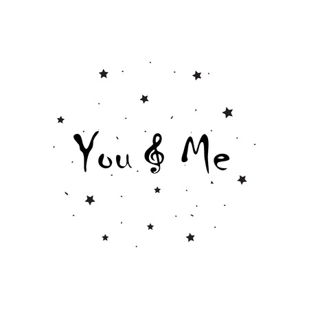 You and me and music lettering card.