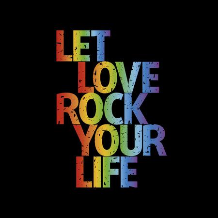 Typographic composition Let love rock your life rainbow grunge | Vector illustration 版權商用圖片 - 6176836