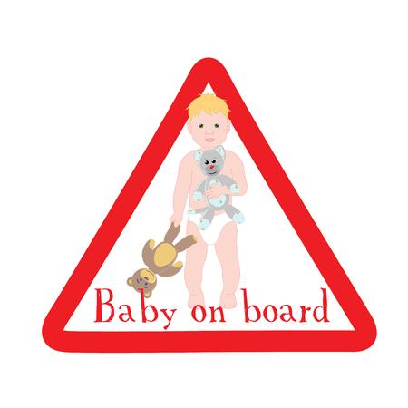 bebe a bordo: Sign baby on Board. Triangular warning baby on Board. Car sticker baby on Board. Watch cute boy baby on Board. Vectores