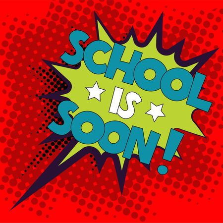 Back to School in comic speech bubble, pop art style. Education concept. Comic dialog cloud, space cartoon. Memphis school comic bubble halftone dot. Creative idea conversation explosion balloon