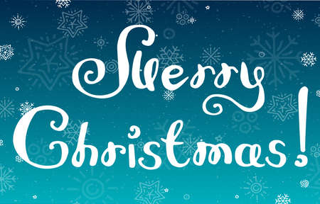 Vector illustration of lettering Merry Christmas on blue snowy background. Hand drawn lettering for invitation, decoration, seasonal design. Merry Christmas, xmas badge for banner print, greeting card