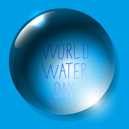 World Water Day. Save the water. Save nature. Lettering. Water drop. Blue background