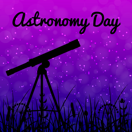 Astronomy Day. Night sky with stars. Blue and purple. Silhouettes of grass. Silhouette of a telescope that stands on the ground. Text name of the holiday Иллюстрация