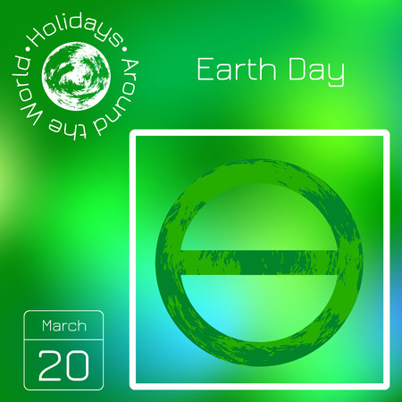 Calendar. Holidays Around the World. Event of each day. Green blur background - name, date, illustration. For magazines, websites, educational and entertainment publications. Symbol of Earth Day Ilustração