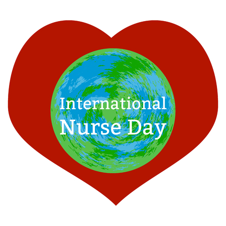 International Nurses Day 12 May. Concept of medical holiday. White background, heart, Earth, event name
