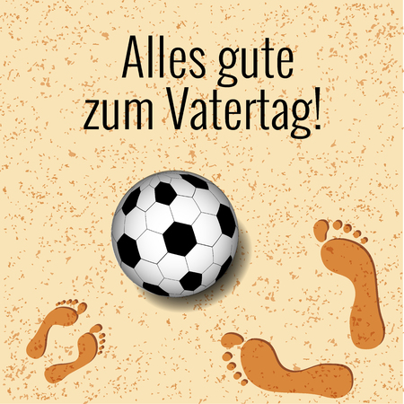 Fathers Day. Concept of holiday. On the beach a soccer ball, footprints of father and child. German greeting - Alles gute zum Vatertag - in English means - Happy Fathers Day